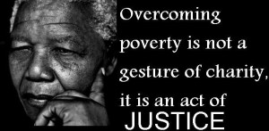 OVERCOMING POVERTY MANDELA QUOTE